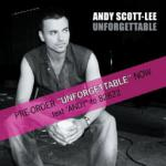 Andy Scott-Lee Unforgettable