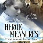 Heroic Measures by Jo-Ann Power